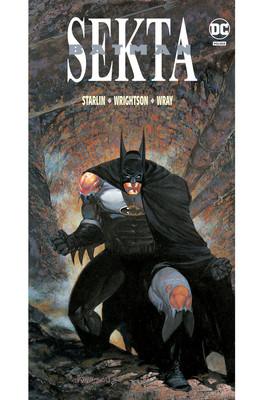 Jim Starlin, Bernie Wrightson, Bill Wray - Sekta. Batman