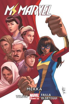 G. Willow Wilson, Marco Failla, Diego Olortegui - Mekka. Ms Marvel. Tom 8