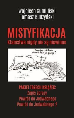 Wojciech Sumliński, Tomasz Budzyński - Mistyfikacja