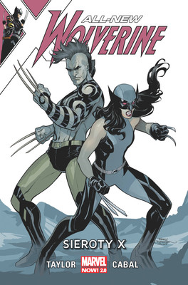 Tom Taylor, Juann Cabal - Sieroty X. All-New Wolverine. Tom 5