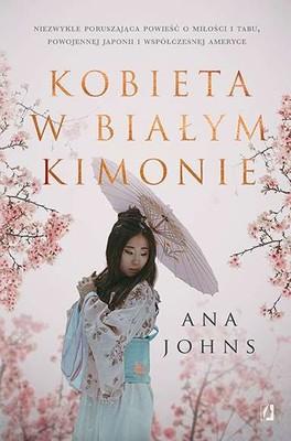 Ana Johns - Kobieta w białym kimonie