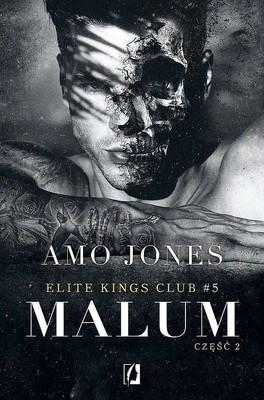 Amo Jones - Elite Kings Club. Malum. Tom 5. Część 2