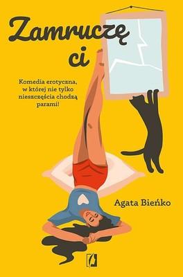 Agata Bieńko - Zamruczę Ci