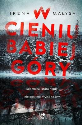 Irena Małysa - W cieniu Babiej Góry