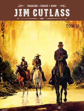 Jean Giraud, Christian Rossi - Jim Cutlass. Tom 2