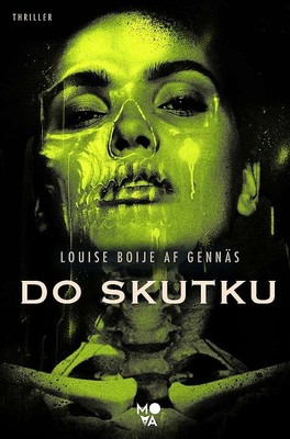 Louise Boije af Gennäs - Do skutku. Trylogia oporu. Tom 3