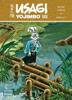 Stan Sakai - Usagi Yojimbo. Saga. Księga 6