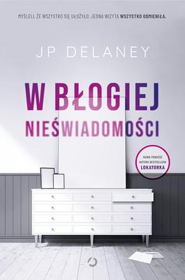 JP Delaney - W błogiej nieświadomości