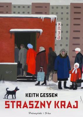 Keith Gessen - Straszny kraj
