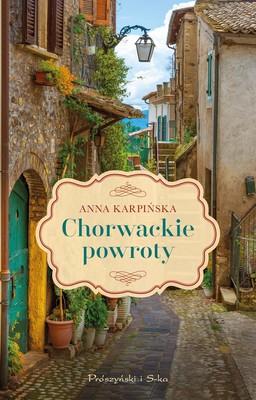 Anna Karpińska - Chorwackie powroty
