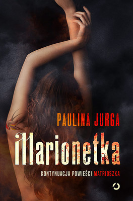 Paulina Jurga - Marionetka