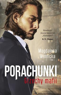 Magdalena Winnicka - Porachunki. Grzechy mafii