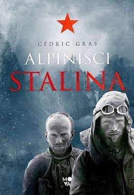 Cedric Gras - Alpiniści Stalina