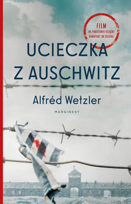 Alfred Wetzlered - Ucieczka z Auschwitz