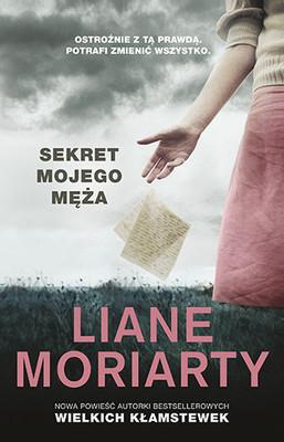 Liane Moriarty - Sekret mojego męża