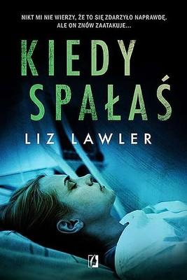 Liz Lawler - Kiedy spałaś