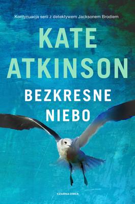 Kate Atkinson - Bezkresne niebo