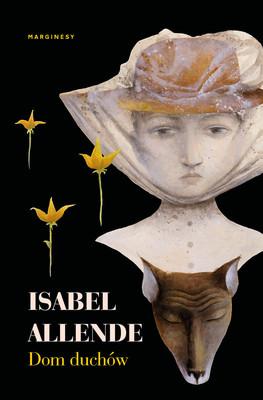 Isabel Allende - Dom duchów