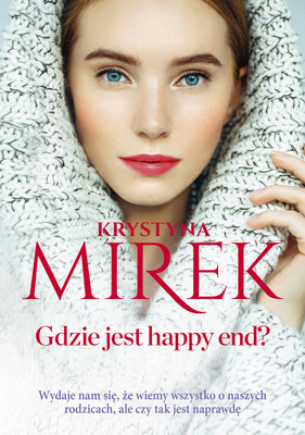 Krystyna Mirek - Gdzie jest happy end?