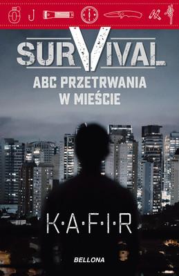 Kafir - Survival. ABC przetrwania w mieście