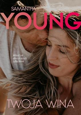 Samantha Young - Twoja wina / Samantha Young - Black Tangled Heart