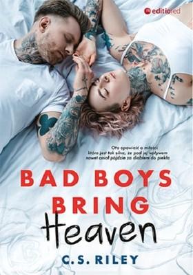 C.S. Riley - Bad Boys Bring Heaven