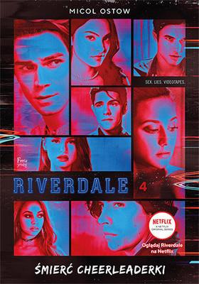 Micol Ostow - Śmierć cheerleaderki. Riverdale / Micol Ostow - Riverdale Novel #4. Death Of A Cheerleader