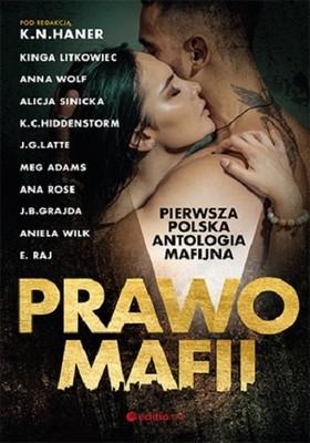 K.N. Haner - Prawo mafii. Pierwsza polska antologia mafijna