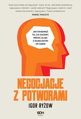 Igor Ryżow - Negocjacje z potworami / Igor Ryżow - Переговоры с монстрами. Как договориться с сильным мира сего