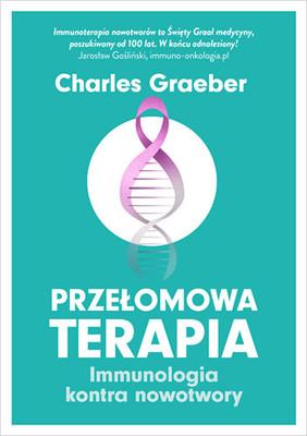 Charles Graeber - Przełomowa terapia
