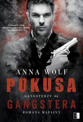 Anna Wolf - Pokusa Gangstera