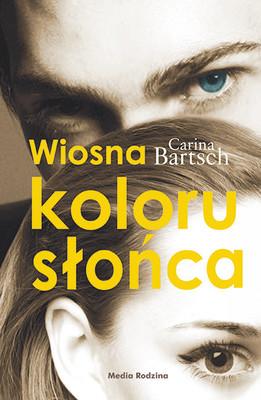 Carina Bartsch - Wiosna koloru słońca
