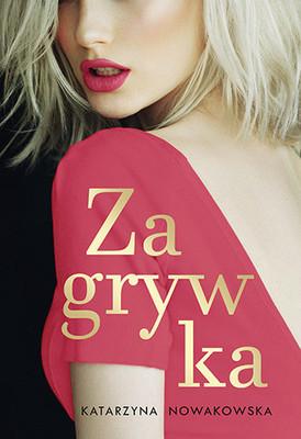 Katarzyna Nowakowska-Sito - Zagrywka / Katarzyna Nowakowska - Zagrywka