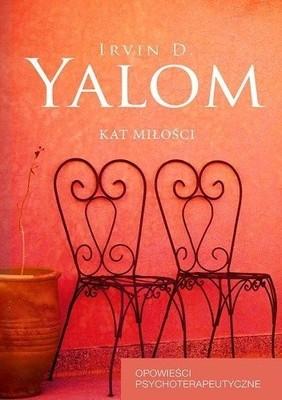 Irvin D. Yalom - Kat miłości