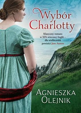 Agnieszka Olejnik - Wybór Charlotty