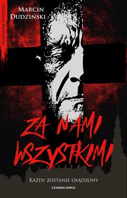 Marcin Dudziński - Za nami wszystkimi