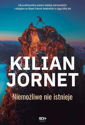 Kilian Jornet - Kilian Jornet. Niemożliwe nie istnieje / Kilian Jornet - Res És Impossible
