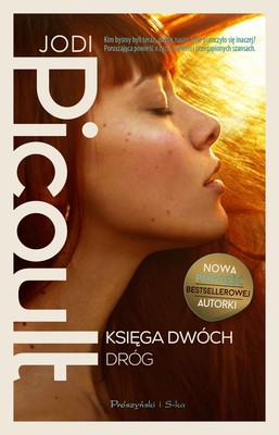 Jodi Picoult - Księga dwóch dróg