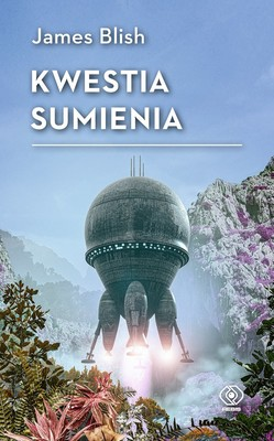 James Blish - Kwestia sumienia