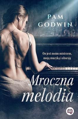 Pam Godwin - Mroczna melodia