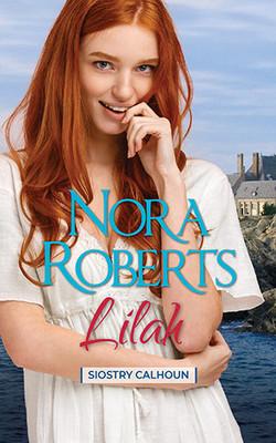 Nora Roberts - Lilah