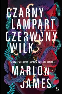 Marlon James - Czarny Lampart, Czerwony Wilk