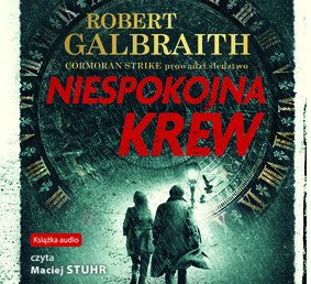 Robert Galbraith - Niespokojna krew
