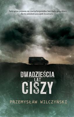 Przemysław Wilczyński - Dwadzieścia lat ciszy