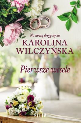 Karolina Wilczyńska - Pierwsze wesele