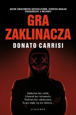 Donato Carrisi - Gra zaklinacza