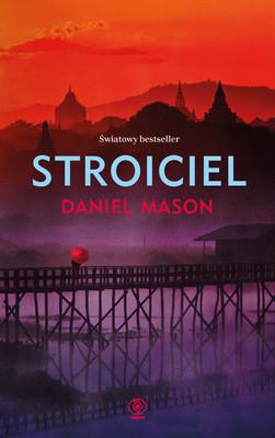Daniel Mason - Stroiciel