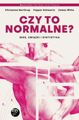 Christiane Northrup, Pepper Schwartz - Czy to normalne? Seks, związki i statystyka