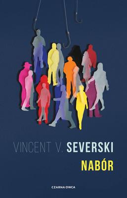 Vincent V. Severski - Nabór