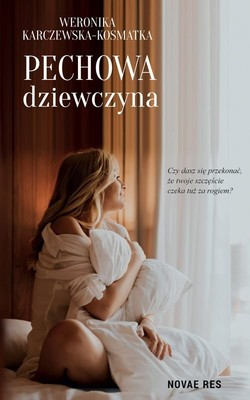 Weronika Karczewska-Kosmatka - Pechowa dziewczyna